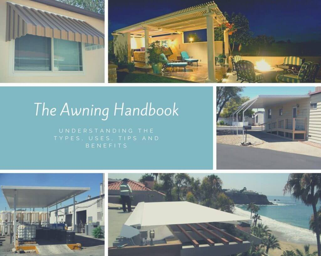 Awning Handbook Understanding The Types, Uses, Tips and Benefits